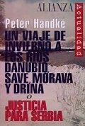 Un viaje de invierno a los ríos. Justicia para Serbia