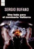 Una bala para el comisario Valtierra