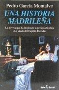 Una historia madrileña