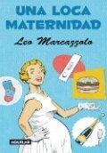 Una loca maternidad
