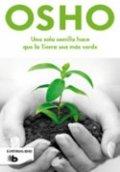 Una sola semilla hace que la tierra sea más verde