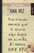 Una vez