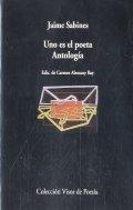 Uno es el poeta. Antología