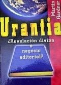 Urantia, revelación divina o negocio editorial