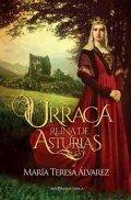 Urraca. Reina de Asturias
