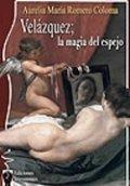 Velázquez: La magia del espejo