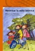 Verónica, la niña biónica
