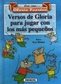 Versos de Gloria para jugar con los más pequeños