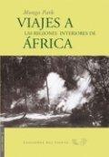 Viaje a las regiones interiores de África