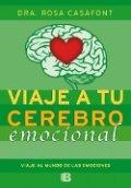 Viaje a tu cerebro emocional