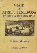 Viaje al África tenebrosa en busca de Emín Bajá