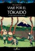 Viaje por el Tokaido