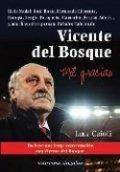 Vicente del Bosque: Mil gracias