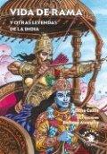 Vida de Rama y otras leyendas de la India