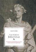 Vida del divino Julio César