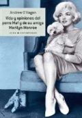 Vida y opiniones del perro Maf y su amiga Marilyn Monroe