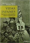 Vidas Infames: Herejes y criptojudíos ante La Inquisición