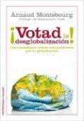 ¡Votad la desglobalización!
