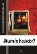 ¿Vuelve la Inquisición?