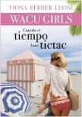 WACU girls. Cuando el tiempo hace tictac