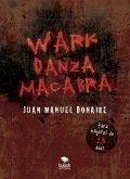 Wark: Danza Macabra
