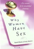 Why women have sex: Los secretos de la sexualidad femenina