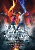 Witch & Wizard III. La magia del fuego