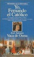 Yo, Fernando el Católico