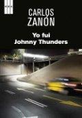 Yo fui Johnny Thunders