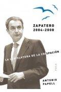 Zapatero 2004-2008: La legislatura de la crispación